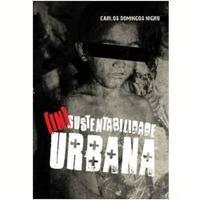 Insustentabilidade Urbana, Gestão Publica
