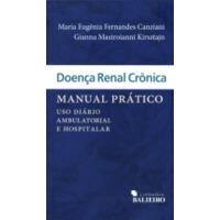 Doença Renal Crônica Manual Prático Uso Diário Ambulatorial e Hospitalar