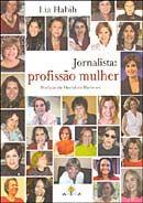 Jornalista : Profissão Mulher