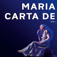 Maria Bethânia - Carta de Amor Ato 1