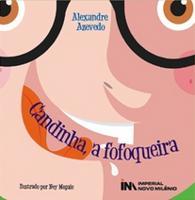 Candinha:A Fofoqueira - 2010 Edição 1