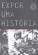 Expor uma História - A Fotografia no Cinema - Col. Abc