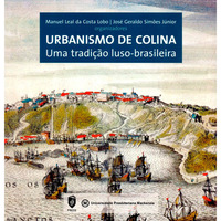 Urbanismo de Colina:Uma Tradição Luso-Brasileira