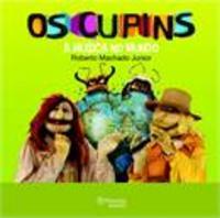 Os Cupins - A Música No Mundo