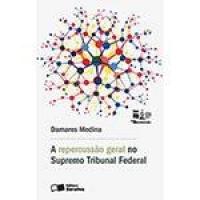 Livro - A Repercussão Geral no Supremo Tribunal Federal