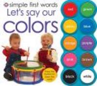 Simple First Words Let'S Say Our Colors