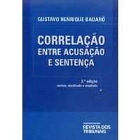 Correlação Entre Acusação e Sentença 3ª Ed. 2013