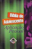 Bíblia do Adolescente: Aplicação Pessoal