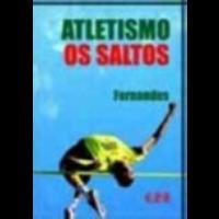 Atletismo - Os Saltos - 2ª Edição 2003