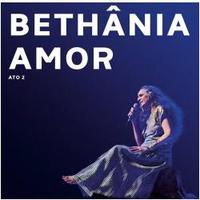 Maria Bethânia - Carta de Amor Ato 2