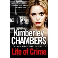 Life of Crime: The gripping No 1 Sunday Times bestseller