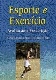 Esporte e Exercicio - Avaliacao e Prescricao