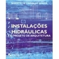 Instalações Hidráulicas e o Projeto de Arquitetura 2012 - Edição 5