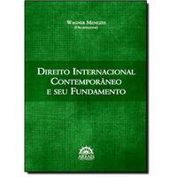 Direito Internacional Contemporâneo e Seu Fundamento