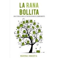 La Rana Bollita: Una Storia d'Ansia, Attacchi Di Panico E Cambiamento