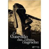 O Guardião das Tábuas Sagradas - Livro II