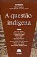 A Questão Indígena
