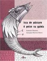 Isca De Pássaro e Peixe Na Gaiola - 2ª Edição