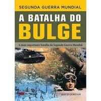Segunda Guerra Mundial - A Batalha do Bulge