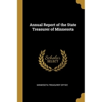 Annual Report of the State Treasurer of Minnesota
