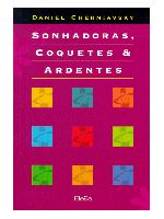 Sonhadoras, Coquetes & Ardentes