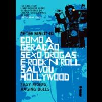 Ebook - Como a geração sexo, drogas e rock´n´roll salvou Hollywood