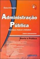 Administração Pública - Municipal, Federal e Estadual