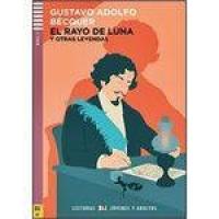 El Rayo De Luna Y Otras Leyendas - Hub Lecturas Jóvenes Y Adultos - Nivel 3 - Libro Con Cd Audio - H