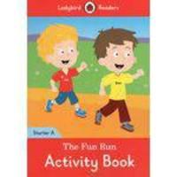 The Fun Run - Ladybird Readers - Starter Level A - Activity Book - Ladybird