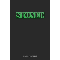 Marijuana Notebook: Dotted Log Book For Pot Smoker And Leaf Lover: Cannabis Sativa Journal - Stoned Gift