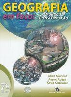 Geografia em Foco: O Mundo em Transformação - 7ª Série