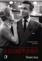 A Vida Louca de Porfírio Rubirosa - o Último Playboy