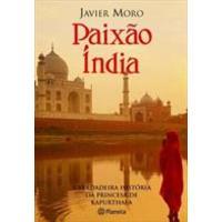 Paixão Índia - a Verdadeira História da Princesa de Kapurthala