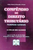 Compêndio de Direito Tributário - Normas Gerais - O Ctn ao seu Alcance