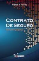 Contrato de Seguro:Novos Paradigmas 1ª Edição