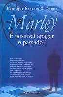 Marley É Possível Apagar o Passado?