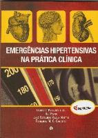 EMERGÊNCIAS HIPERTENSIVAS NA PRÁTICA CLÍNICA