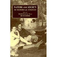 Nature And Society In Historical Context