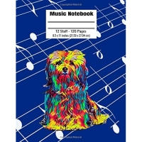 Music Notebook: 120 Blank Pages 12 Staff Music Manuscript Paper Colorful Maltese Dog Cover 8.5 X 11 Inches (21.59 X 27.94 CM)