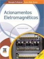 Acionamentos Eletromagnéticos - Ensino Médio - Integrado Educação Profissional - Ensino Médio Técnico