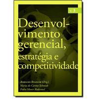 Desenvolvimento Gerencial Estratégia e Competitividade Vol.3