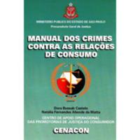 Manual dos Crimes Contra as Relações de Consumo