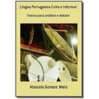 Lingua Portuguesa Culta E Informal