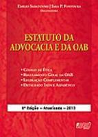 Estatuto da Advocacia e da OAB 6ª Edição 2013