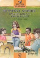 Renata e Muriel Uma Historia de Querer Viver