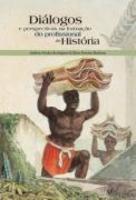 Diálogos e Perspectivas na Formação do Profissional de Historia