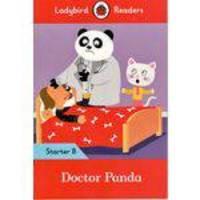 Doctor Panda - Ladybird Readers - Starter Level A - Book With Downloadable Audio (us/uk) - Ladybird