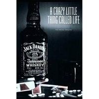 A Crazy Little Thing Called Life: Una Total Locura Bohemia de Sexo, Drogas Y Rock and Roll.