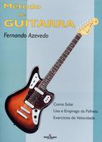 Método de Guitarra - Como Solar, Uso e Emprego da Palheta, Exercícios de Velocidade