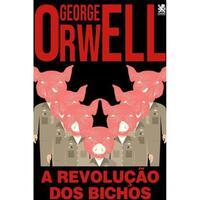 Livro A Revolucao dos Bichos - George Orwell - Camelot
